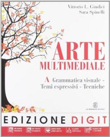 Arte multimediale. Vol. A-B. Per la Scuola media. Con DVD-ROM. Con espansione online - Vittorio L. Giudici |
