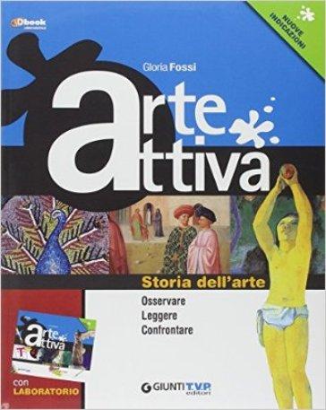 Artescuola plus. Osservare leggere confrontare. Per la Scuola media. Con e-book. Con espansione online - Gloria Fossi |