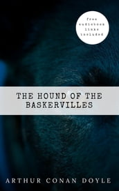 Arthur Conan Doyle: The Hound of the Baskervilles (The Sherlock Holmes novels and stories #5)