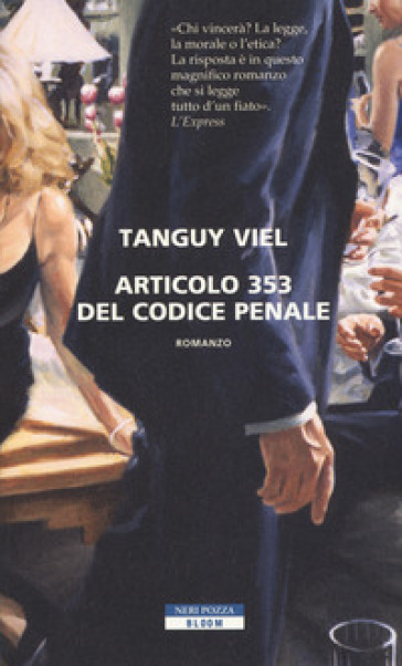 Articolo 353 del codice penale - Tanguy Viel |