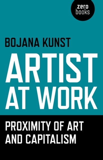 Artist at Work, Proximity of Art and Capitalism