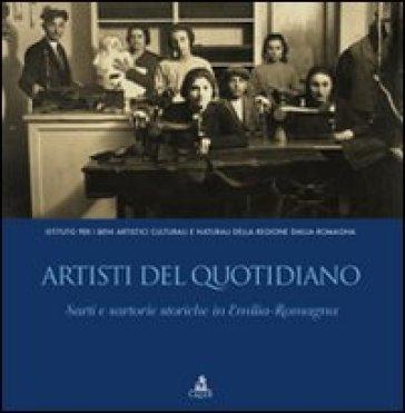 Artisti del quotidiano. Sarti e sartorie storiche in Emilia-Romagna - Elisa Tosi Brandi | Thecosgala.com
