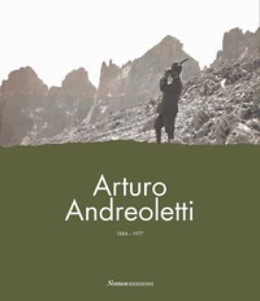 Arturo Andreoletti 1884-1977. La vita, la memoria, l'eredità - Saverio Almini | Kritjur.org