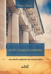 As Sete colunas da Sabedoria - Paul Jehle