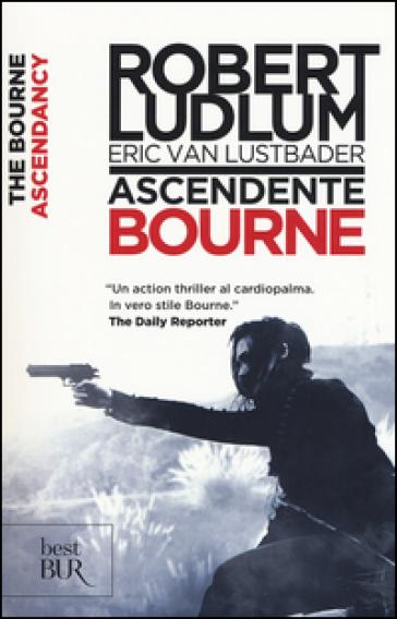 Ascendente Bourne - Robert Ludlum | Rochesterscifianimecon.com