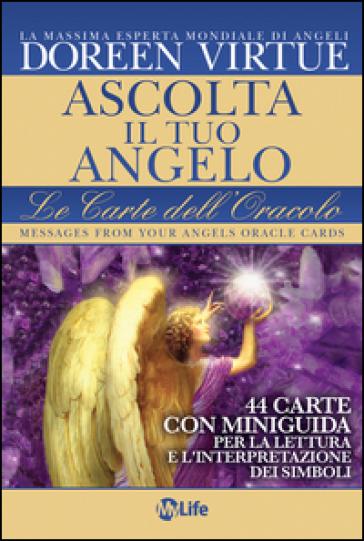 Ascolta il tuo angelo. Le carte dell'oracolo. 44 Carte. Con libro - Doreen Virtue |