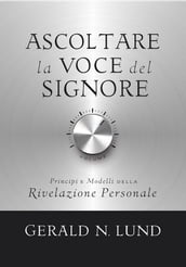 Ascoltare la Voce del Signore (Hearing the Voice of the Lord - Italian)
