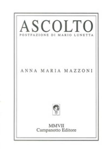 Ascolto - Anna Maria Mazzoni |
