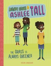 Ashley Small & Ashlee Tall: Grass Is Always Greener