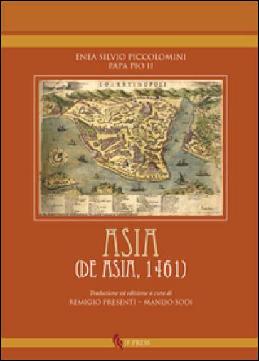 Asia (De Asia, 1461) - Enea Silvio Piccolomini | Kritjur.org