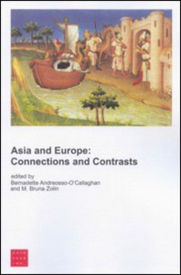 Asia and Europe. Connections and contrasts - M. B. Zolin |