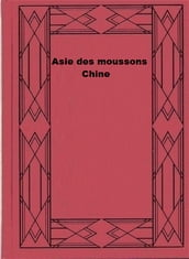 Asie des moussons : Chine