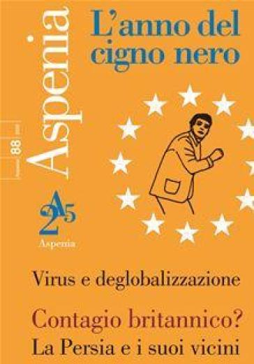 Aspenia (2020). 88: L' anno del cigno nero