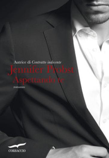 Aspettando te - Jennifer Probst pdf epub