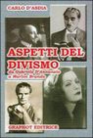 Aspetti del divismo - Carlo D'Asdia |