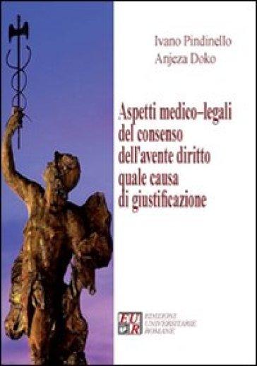 Aspetti medico-legali del consenso dell'avente diritto quale causa di giustificazione - Anjeza Doko   Rochesterscifianimecon.com