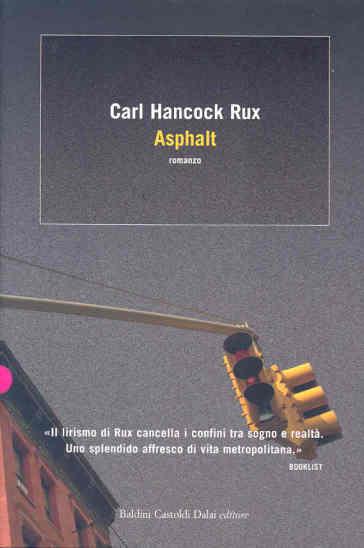 Asphalt - Carl H. Rux |