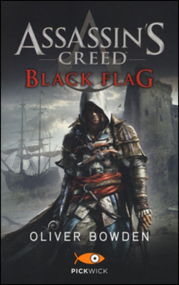 Assassin's Creed. Black flag - Oliver Bowden |