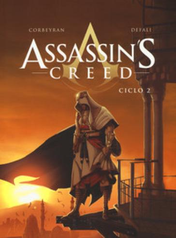 Assassin's Creed. Ciclo. 2. - Eric Corbeyran | Rochesterscifianimecon.com