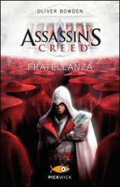 Assassin's Creed. Fratellanza