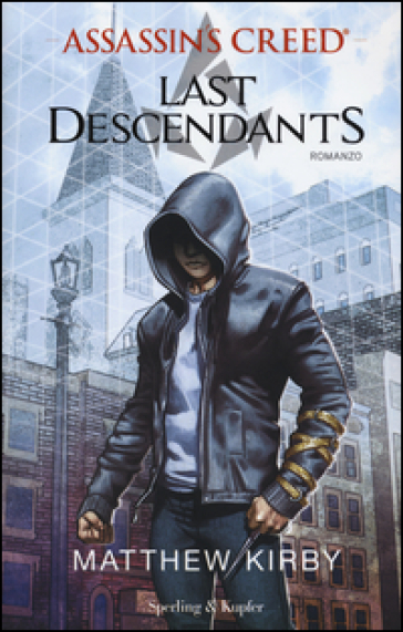 Assassin's Creed. Last descendants. 1.
