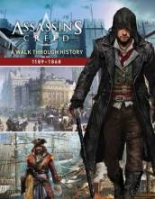 Assassin s Creed: A Walk Through History (1189-1868)