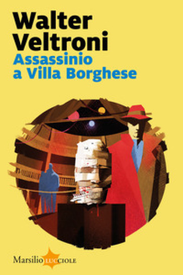 Assassinio a Villa Borghese - Walter Veltroni | Jonathanterrington.com