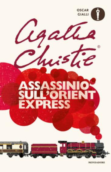Assassinio sull'Orient Express - Agatha Christie |