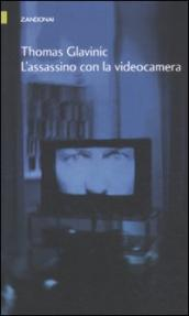 Assassino con la videocamera (L )