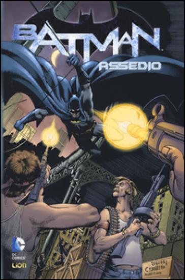 Assedio. Batman - Archie Goodwin   Rochesterscifianimecon.com