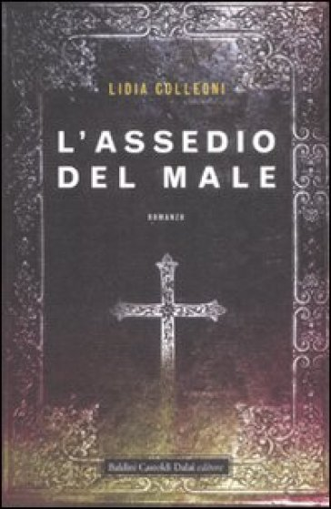 Assedio del male (L')
