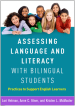 Assessing Language and Literacy with Bilingual Students