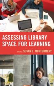 Assessing Library Space for Learning