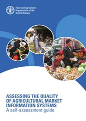 Assessing the Quality of Agricultural Market Information Systems: A Self-assessment Guide
