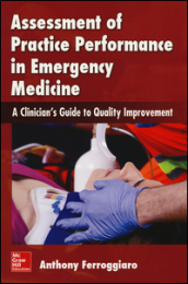 Assessment of practice performance in emergency medicin