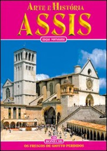Assisi. Ediz. portoghese