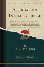 Association Intellectuelle, Vol. 1