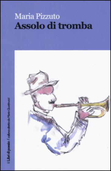 Assolo di tromba - Maria Pizzuto |