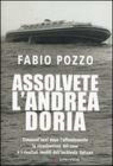 Assolvete l'Andrea Doria - Fabio Pozzo | Rochesterscifianimecon.com