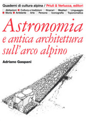 Astronomia e antica architettura sull'arco alpino - Adriano Gaspani | Jonathanterrington.com