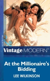 At The Millionaire s Bidding (Mills & Boon Modern)