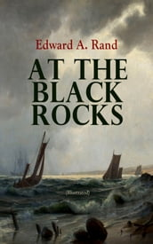 At the Black Rocks (Illustrated)