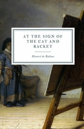 At the Sign of the Cat and Racket