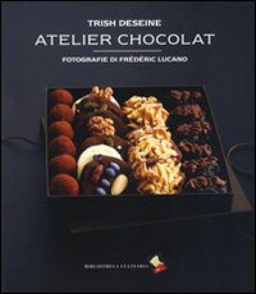 Atelier chocolat - Trish Deseine | Rochesterscifianimecon.com