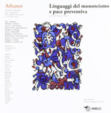 Athanor (2012). 15.Linguaggi del monoteismo e pace preventiva - Augusto Ponzio | Jonathanterrington.com