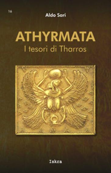 Athyrmata. I tesori di Tharros - Aldo Sari pdf epub