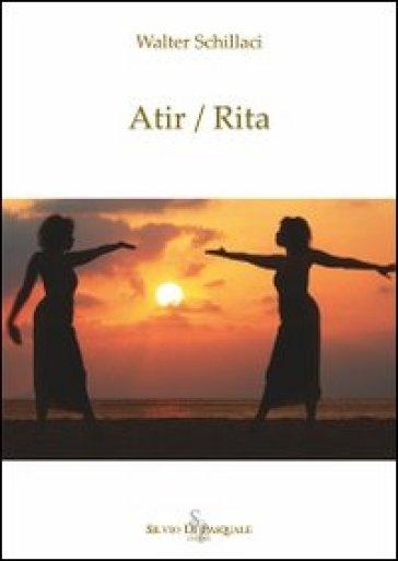 Atir/Rita - Walter Schillaci | Kritjur.org