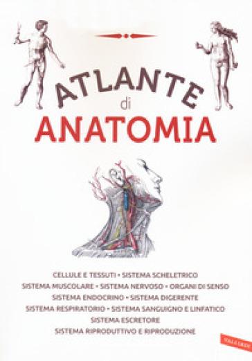 Atlante di anatomia. Ediz. a colori