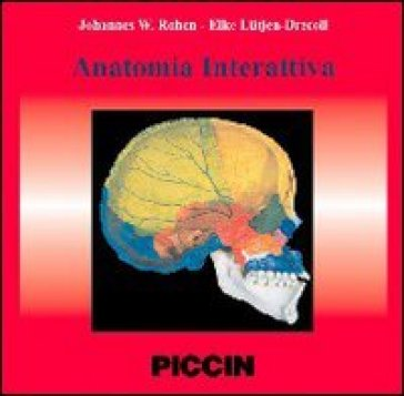 Atlante di anatomia. Uno studio fotografico del corpo umano. Con CD-ROM - Johannes W. Rohen |