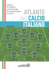 Atlante del calcio italiano. 2016-2017